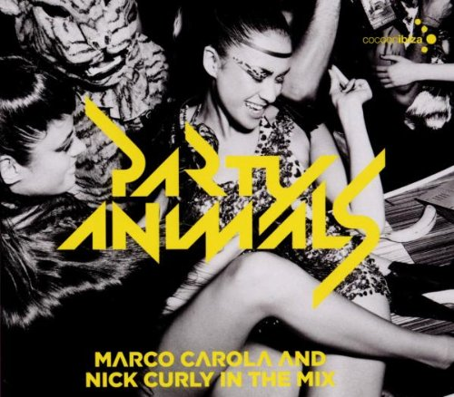 Various - Party Animals Mixed By Marco C