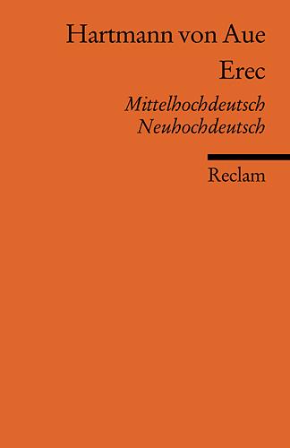 Erec: Mittelhochdt. /Neuhochdt - Hartmann von Aue