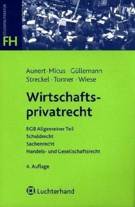 Wirtschaftsprivatrecht - Shirley Aunert-Micus