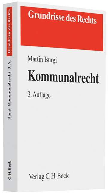 Kommunalrecht - Martin Burgi