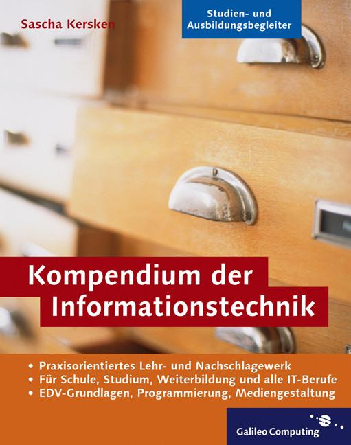 Kompendium der Informationstechnik: EDV-Grundla...