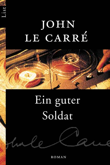 Ein guter Soldat - John Le Carré