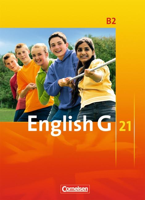 English G 21 - Ausgabe B: English G21. B2. 6. Schuljahr. Schülerband - Hellmut Schwarz