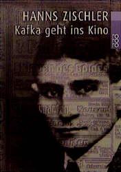 Kafka geht ins Kino. - Hanns Zischler