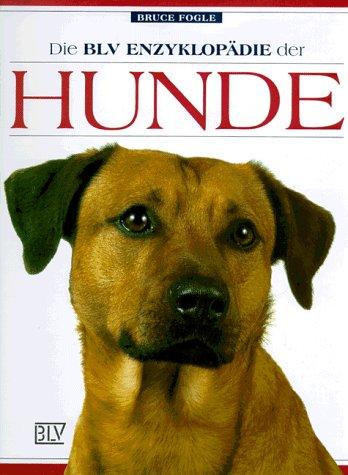 Die BLV Enzyklopädie der Hunde - Bruce Fogle