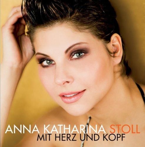 Anna-Katharina Stoll - Mit Herz und Kopf