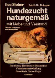 Hundezucht naturgemäss mit Liebe und Verstand. ...