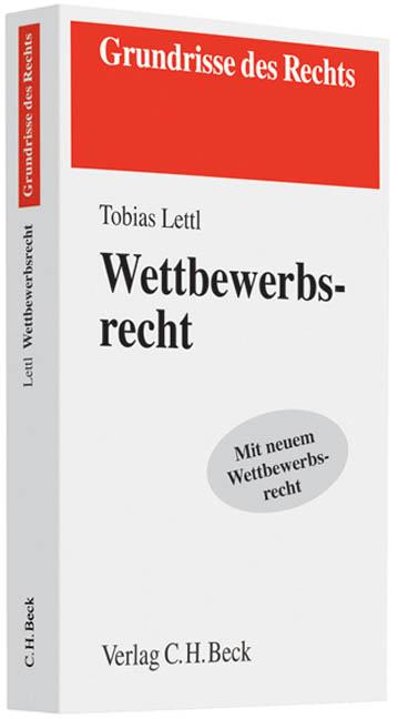 Wettbewerbsrecht - Tobias Lettl