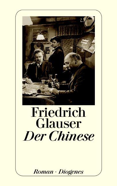 Der Chinese - Friedrich Glauser