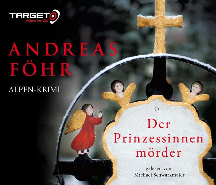 Der Prinzessinnenmörder - Andreas Föhr [6 Audio CDs]