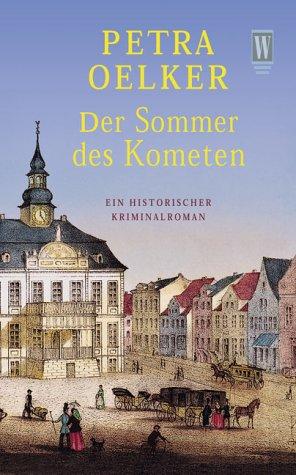 Der Sommer des Kometen - Petra Oelker