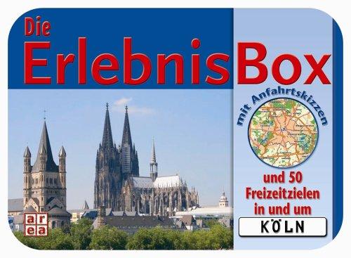Die Erlebnis-Box Köln. Mit Anfahrtsskizzen und ...