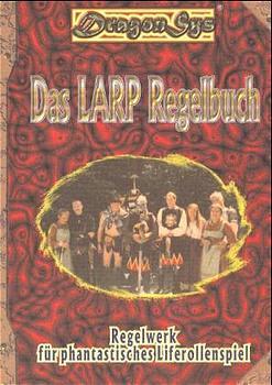Das LARP Regelbuch - Fabian Schlump