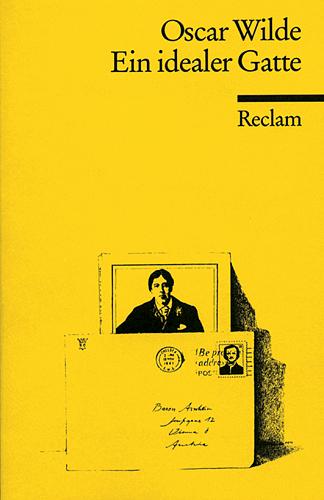 Ein idealer Gatte: Komödie in vier Akten - Oscar Wilde