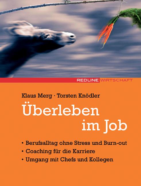 Überleben im Job - Klaus Merg