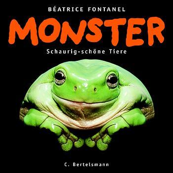 Monster - Schaurig-schöne Tiere - Beatrice Font...