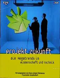 Projekt Zukunft - Hans-Jürgen Warnecke