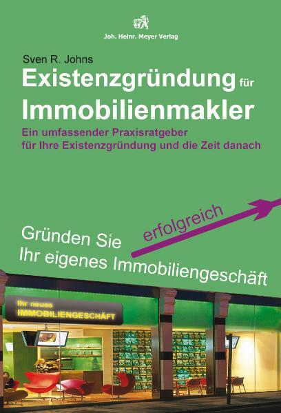 Existenzgründung für Immobilienmakler: Ein umfa...