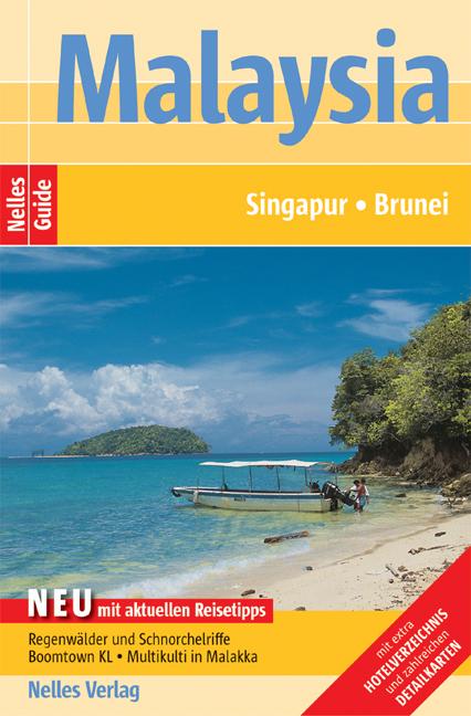 Nelles Guide Malaysia (Reiseführer) / Singapur ...