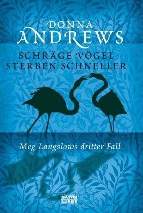 Schräge Vögel sterben schneller: Meg Langslows ...