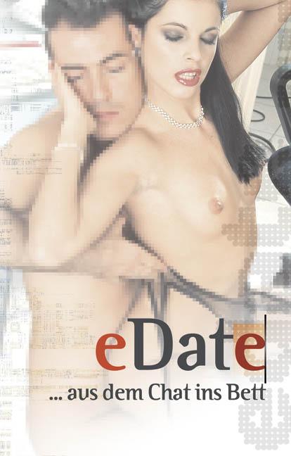 eDate: aus dem Chat ins Bett