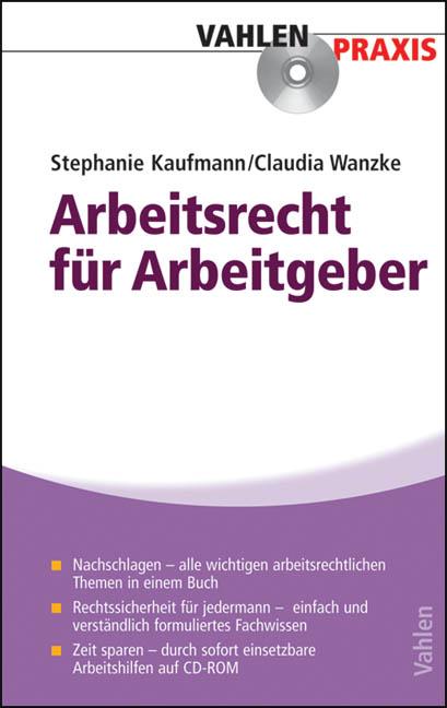 Arbeitsrecht für Arbeitgeber: Praxisratgeber fü...