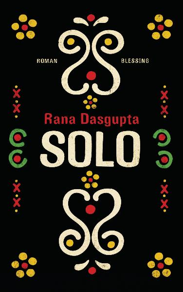 Solo: Roman - Rana Dasgupta