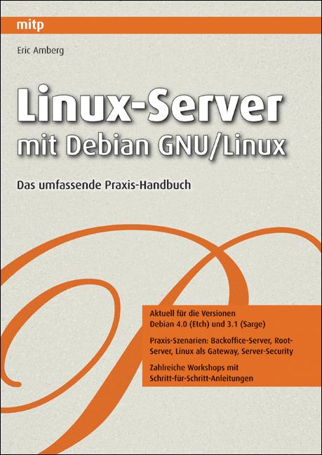 Linux-Server mit Debian GNU/Linux. Das umfassen...