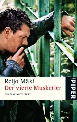 Der vierte Musketier: Ein Jussi-Vares-Krimi - R...