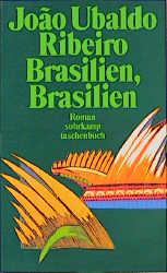 Brasilien, Brasilien. - Joao Ubaldo Ribeiro