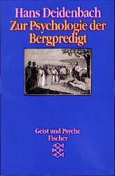Zur Psychologie der Bergpredigt. ( Geist und Ps...