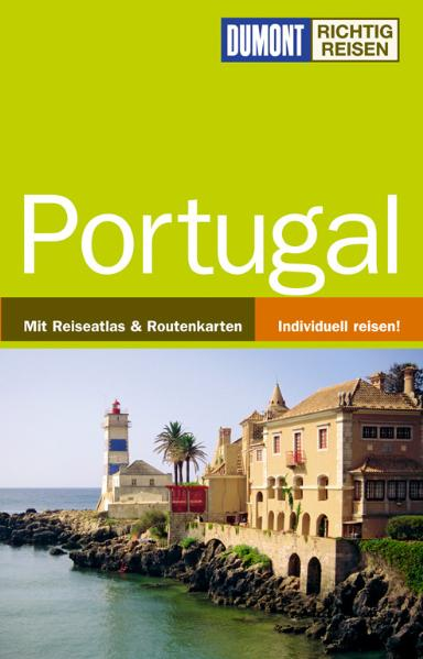 DUMONT Richtig Reisen Portugal - Lydia Hohenberger
