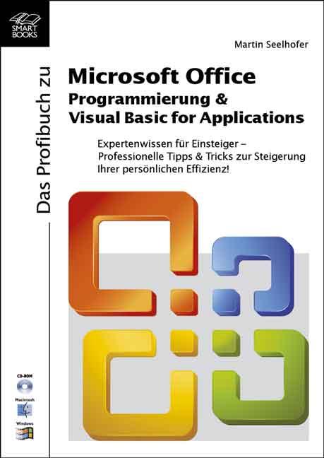 Das Profibuch zu Microsoft Office. Programmieru...