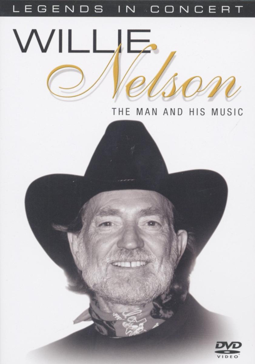 Willie Nelson - The Man and His Music (Legends ...