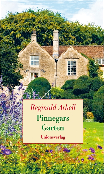 Pinnegars Garten - Reginald Arkell