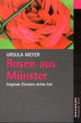 Rosen aus Münster: Sieglinde Zürichers dritter Fall - Ursula Meyer