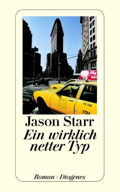 Ein wirklich netter Typ - Jason Starr