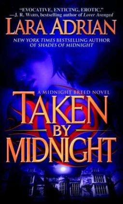 Taken by Midnight: A Midnight Breed Novel - Lar...