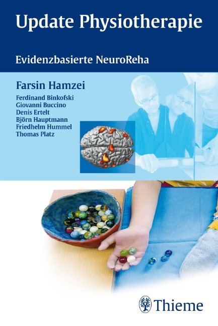 Update Physiotherapie: Evidenzbasierte NeuroReha - Farsin Hamzei