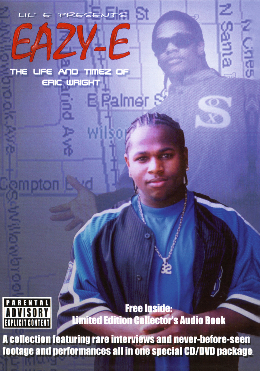 Eazy-E - The Life & Times of Eric Wright (+ Audio-CD)