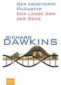 Der erweiterte Phänotyp: Der lange Arm der Gene - Richard Dawkins