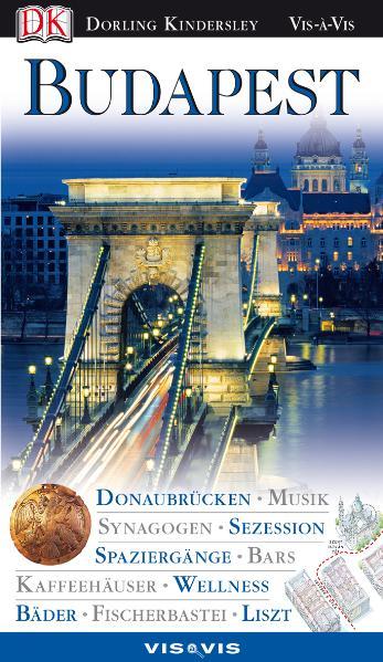 Vis a Vis, Budapest: Donaubrücken, Musik, Synag...