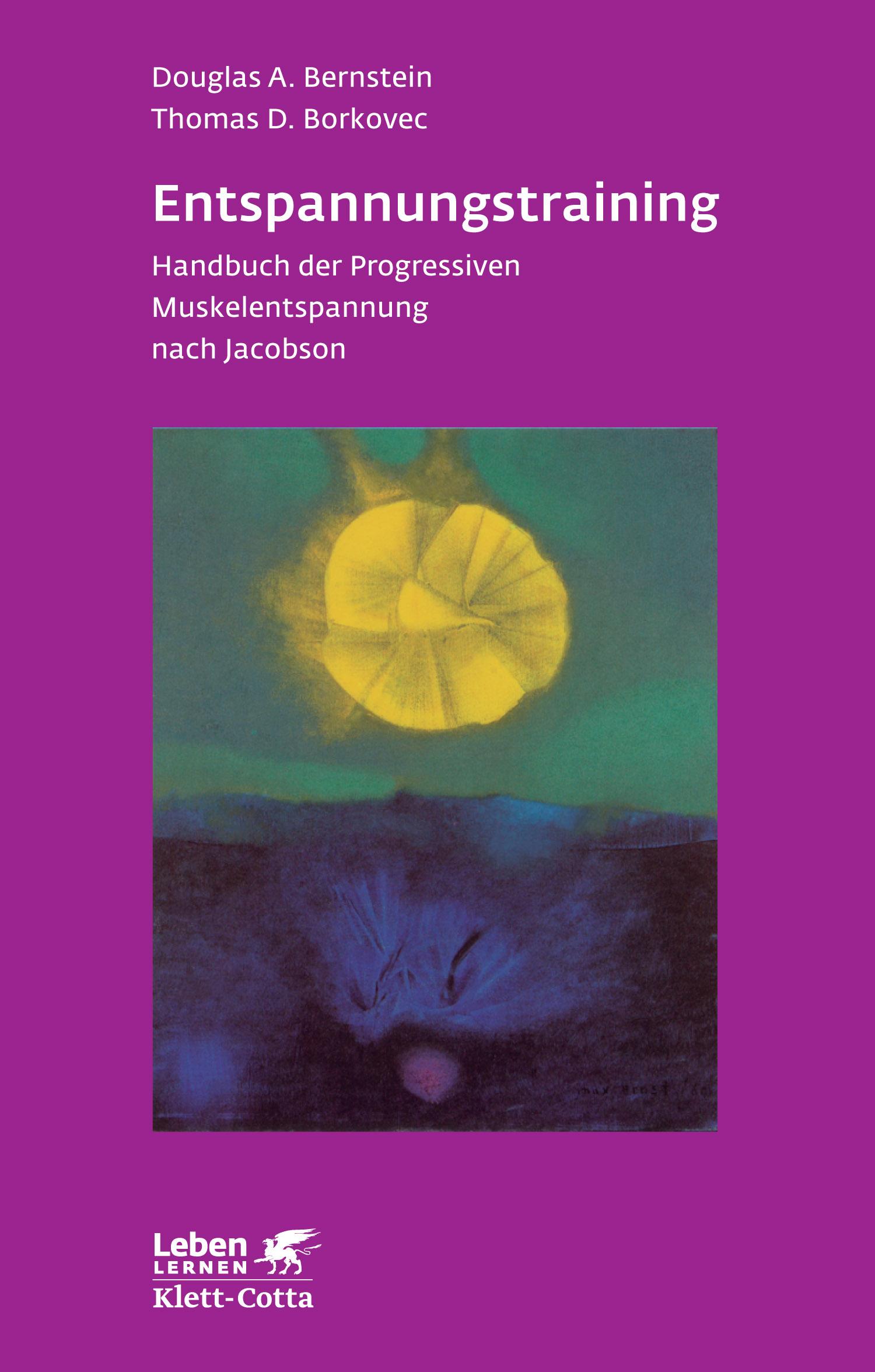 Entspannungstraining: Handbuch der progressiven Muskelentspannung - Douglas A. Bernstein