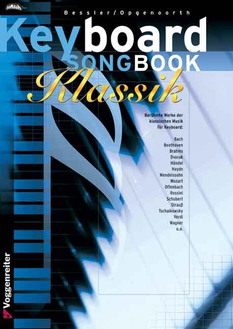 Keyboard Songbook Klassik. Berühmte Werke der k...