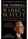 The Snowball: Warren Buffett and the Business of Life - Alice Schroeder
