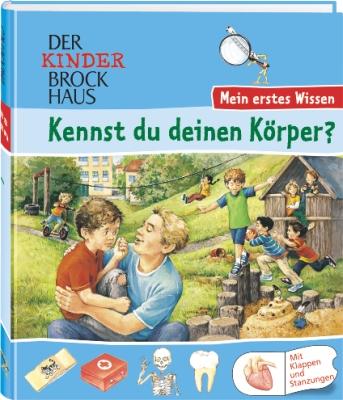 Der Kinder Brockhaus. Kennst du deinen Körper?: Mein erstes Wissen. Mit Klappen und Stanzungen - Daniel Münter
