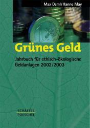 Grünes Geld 2002/2003. Jahrbuch für ethisch-öko...