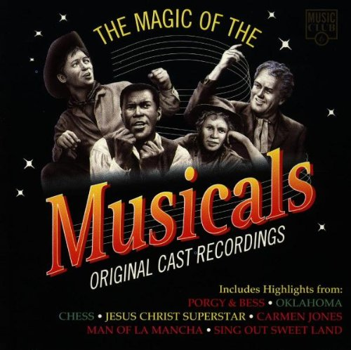 the Magic of the Musicals - The Magic of the Mu...