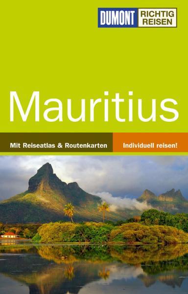 DUMONT Richtig Reisen Mauritius: Mit Reiseatlas...