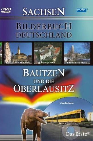 Bilderbuch Deutschland - Bautzen und die Oberla...